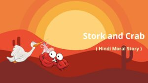 the stork and the crab story in hindi