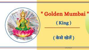 Golden Mumbai Result Chart